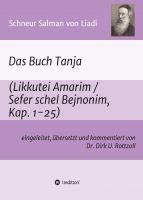 """""""Schneur Salman von Liadi: Das Buch Tanja"""" von Dr. Dirk U. Rottzoll"""