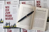 """Das Buch """"Wie ich zum Mann wurde"""": Zum Nachdenken und Lachen, zum Glauben und Zweifeln"""