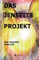 """""""Das Jenseits Projekt"""" von Gert Adameit"""