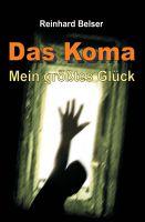 """""""Das Koma"""" von Reinhard Belser"""