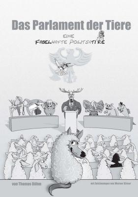 """""""Das Parlament der Tiere"""" von Thomas Böhm"""