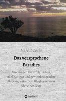 """""""Das versprochene Paradies"""" von Marcus Zeller"""