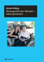 """""""Demografischer Wandel - lokal gesteuert"""" von"""