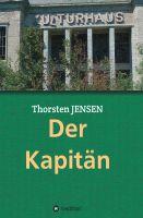 """""""Der Kapitän"""" von Thorsten Jensen"""