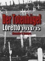 Der Totenhügel - ein Buch für Leser mit starken Nerven informiert über ein vergessenes Kriegskapitel