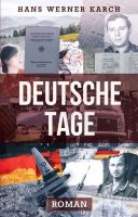 """""""Deutsche Tage"""" von Hans Werner Karch"""