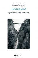 """""""Deutschland"""" von Jacques Rémond"""