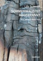 """""""Sommerwald ist abgebrannt"""" von Lilly"""