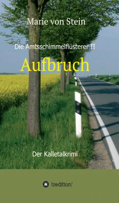 """""""Die Amtsschimmelflüsterer II"""" von Marie von Stein"""