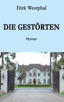 """""""Die Gestörten"""" von Dirk Westphal"""