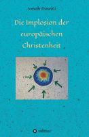 Kirche, Glaube, Politik, Zukunft, Russland, Datenschutz, Heiliger Geist, Griechenland, Islam, Europa, Bibel, Gesellschaftskritik,