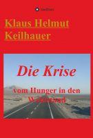"""""""Die Krise"""" von Klaus Helmut Keilhauer"""