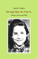 """""""Die lange Reise der Nette K."""" von Annette Naujoks"""