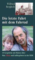 """""""Die letzte Fahrt mit dem Fahrrad"""" von Wilfried Bergholz"""