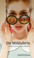 """""""Die Mitläuferin"""" von Astrid Zeven"""