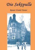 """""""Die Sektpulle"""" von Renate Ursula Vorster"""