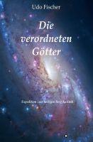 """""""Die verordneten Götter"""" von Udo Fischer"""