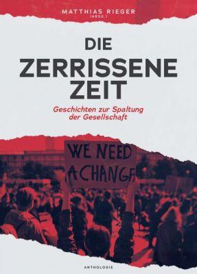 """""""Die zerrissene Zeit"""" von Matthias Rieger (Hrsg.) und seinen Co-Autoren"""