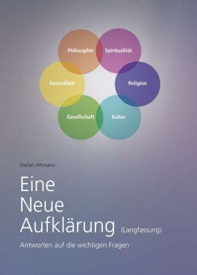 """""""Eine Neue Aufklärung (Langfassung)"""" von Stefan Ahmann"""