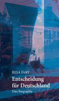 """""""Entscheidung für Deutschland"""" von Resa Fary"""