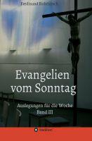 """""""Evangelien vom Sonntag"""" von Ferdinand Rohrhirsch"""