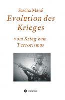 """""""Evolution des Krieges"""" von Sascha Mané"""