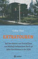 """""""EXTRATOUREN"""" von Gothar Thiel"""