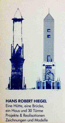 Frankfurt Campanile, Architekt H.R.Hiegel