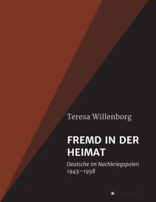 """""""FREMD IN DER HEIMAT"""" von Teresa Willenborg"""