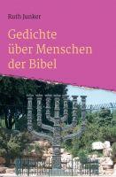 """""""Gedichte über Menschen der Bibel"""" von Ruth Junker"""