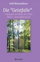 """""""Die """"Geistfalle"""""""" von Rolf Wiesenhütter"""