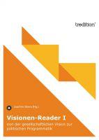 """""""Visionen-Reader I"""" von Joachim Sikora"""