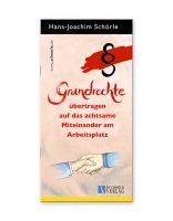 Titelbild: Grundrechte übertragen auf das achtsame Miteinander am Arbeitsplatz (individualisierbar)