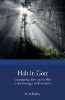 """""""Halt in Gott"""" von Franz Tischler"""