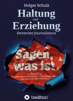 """""""Haltung und Erziehung"""" von Holger Schulz"""