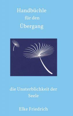 """""""Handbüchle für den Übergang"""" von Elke Friedrich"""