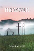 """""""Heimweh"""" von Christian Grill"""