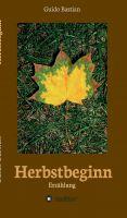 """""""Herbstbeginn"""" von Guido Bastian"""