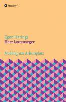 """Herr Lattenseger"" von Egon Harings"