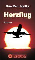 """""""Herzflug"""" von Mike Meto Mettke"""