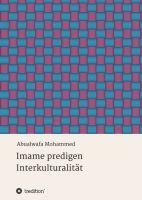 """""""Imame predigen Interkulturalität"""" von Abualwafa Mohammed"""