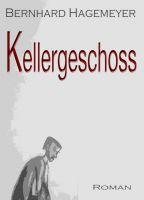 """""""Kellergeschoss"""" von Bernhard Hagemeyer"""