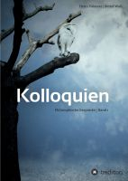 """""""Kolloquien"""" von Bernd Waß und Heinz Palasser"""