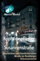 """""""Kopfsteinpflaster Susannenstraße"""" von Martin Musiol"""