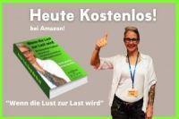 """KOSTENLOSES BUCH :"""" Wenn die Lust zur Last wird"""".  Von Katrin Klug Mentalarchäologin®"""