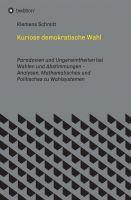 """""""Kuriose demokratische Wahl"""" von Klemens Schmitt"""