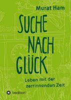 """""""Suche nach Glück"""" von Murat Ham"""