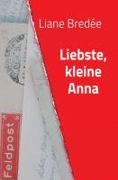 """""""Liebste, kleine Anna"""" von Liane Bredée"""