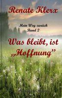 """""""Mein Weg zurück Band 2"""" von Renate Klerx"""