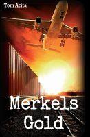 """""""Merkels Gold"""" von Tom Acita"""